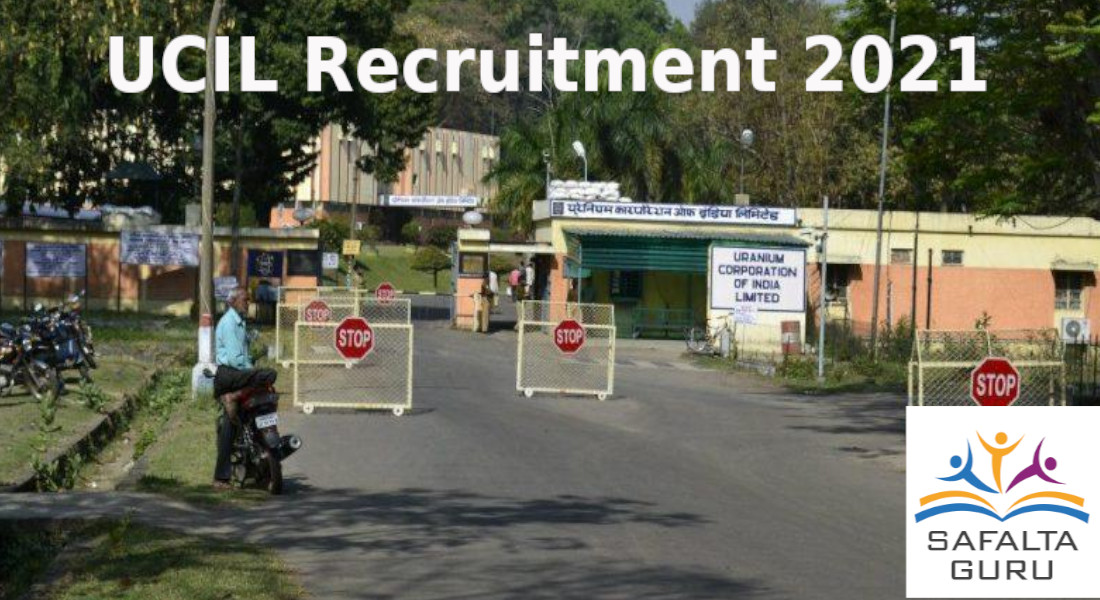 UCIL Recruitment 2021 : Uranium corporation of India Limited has invited applications for the post of Mining Mate