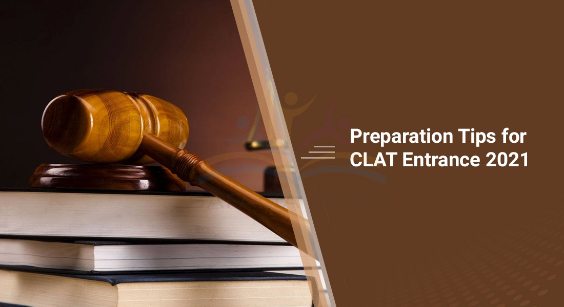 Tips for CLAT Entrance 2021