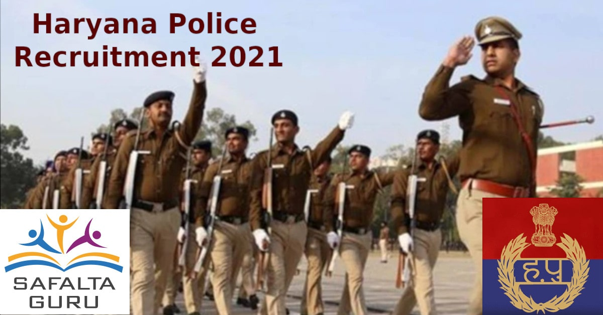Haryana Police Recruitment 2021 for the post of Male Constable