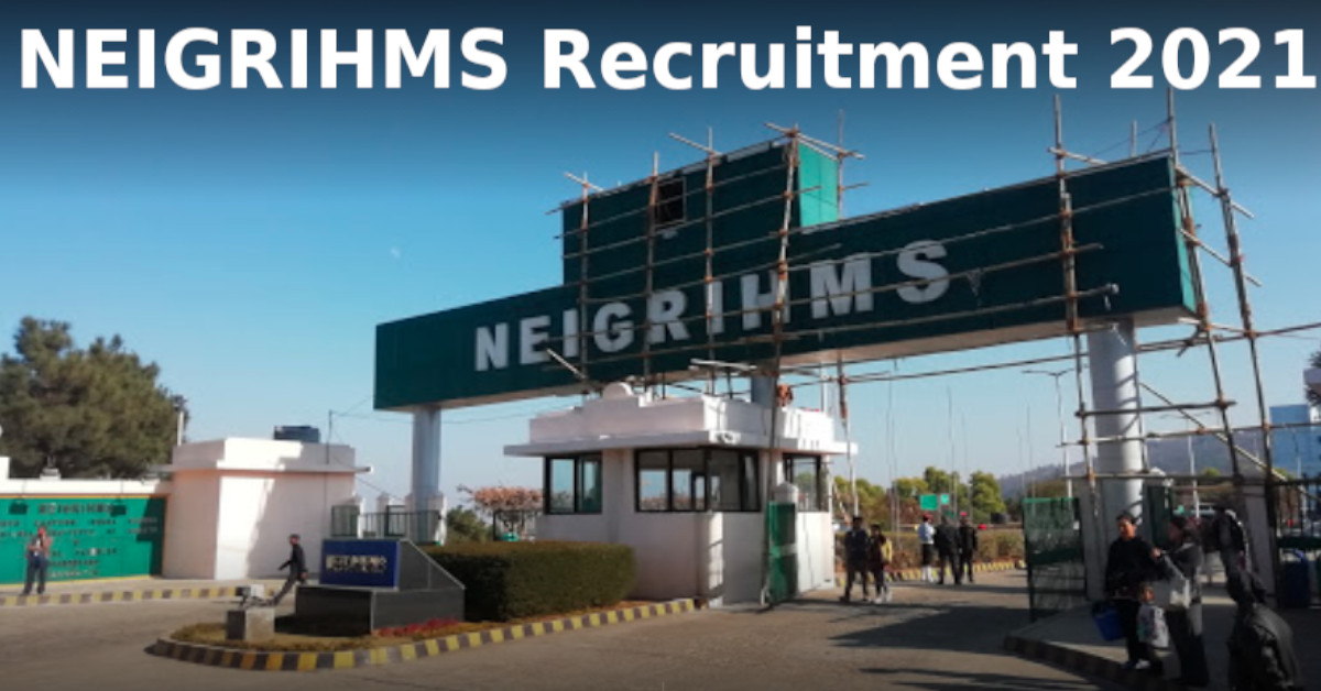 NEIGRIHMS Government Jobs 2021