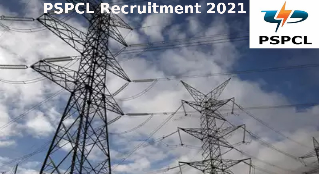 PSPCL Recruitment 2021 : 290 vacancies for various posts. Apply Now!