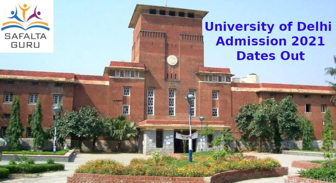 Dates of Delhi University Admission 2021 Announced