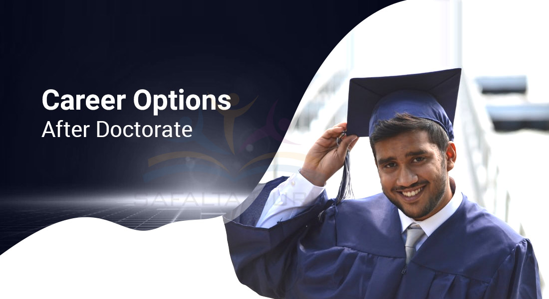 Career Options After Doctorate