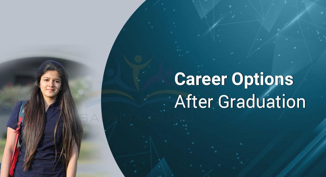 Career Options After Graduation
