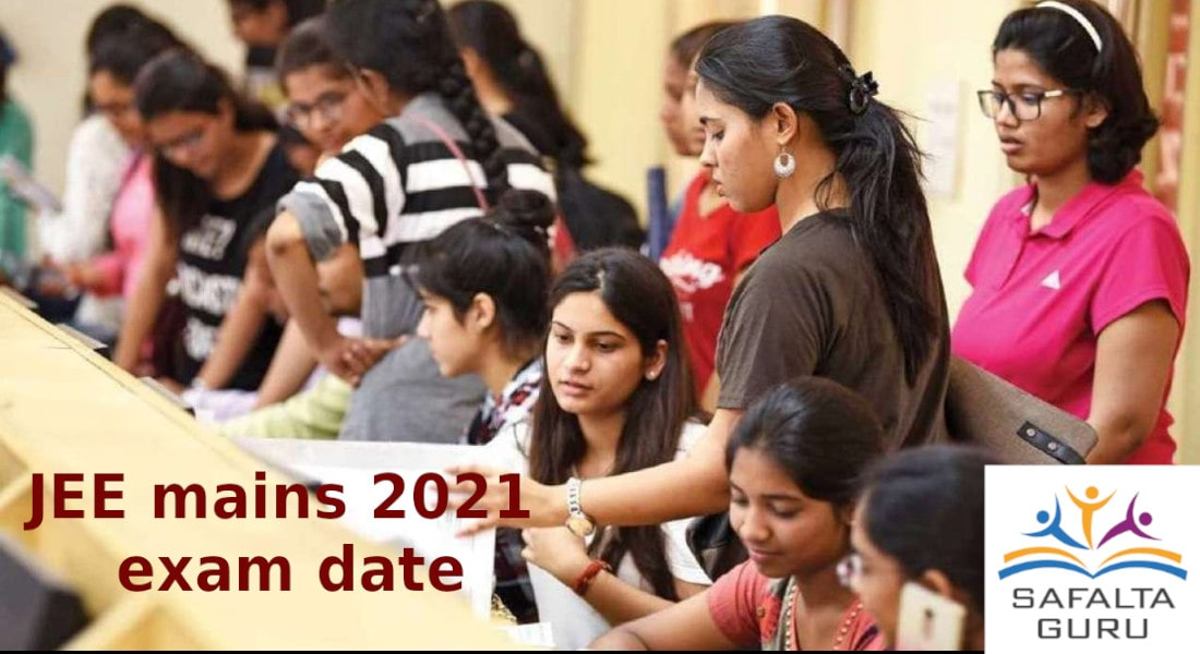 jee mains 2021 exam date released by Union Minister for Education, Shri Ramesh Pokhriyal 'Nishank'