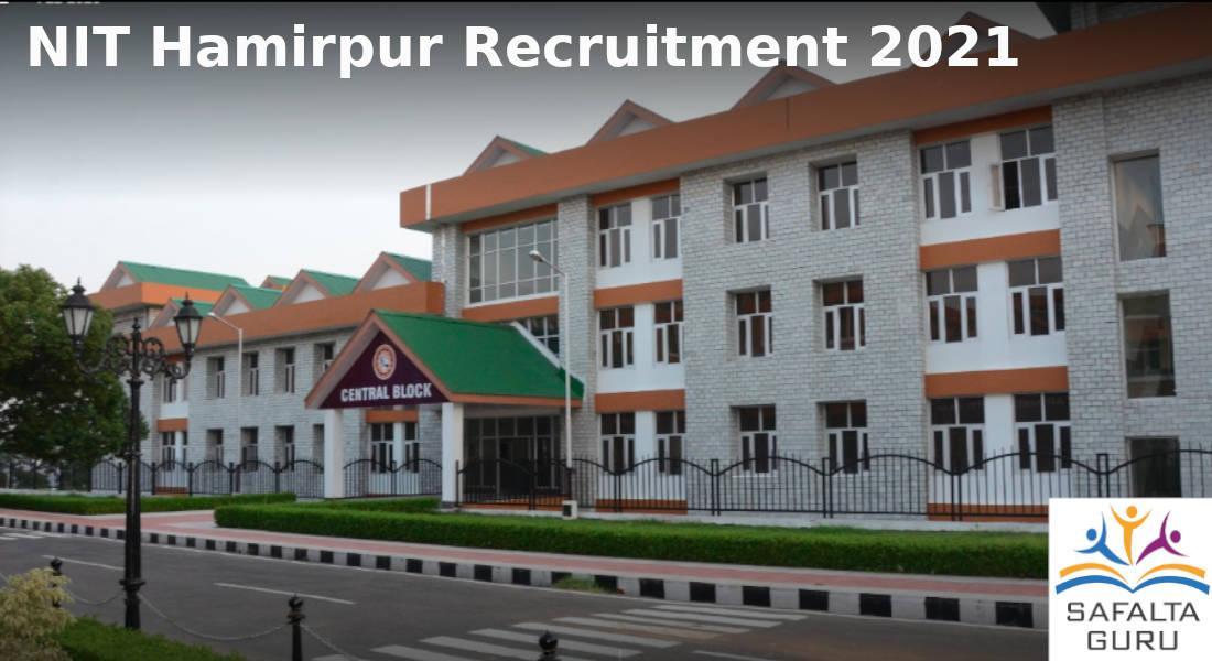 NIT Hamirpur recruitment 2021