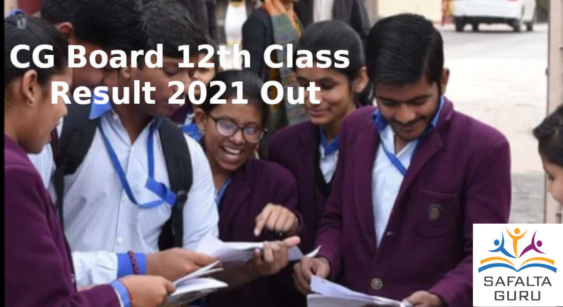 CG Board 12th class results 2021 declared on cgbse.nic.in