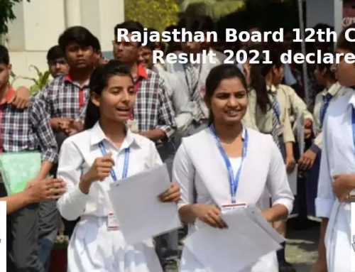 Rajasthan Board Ajmer declared class 12th board examination 2021: check details