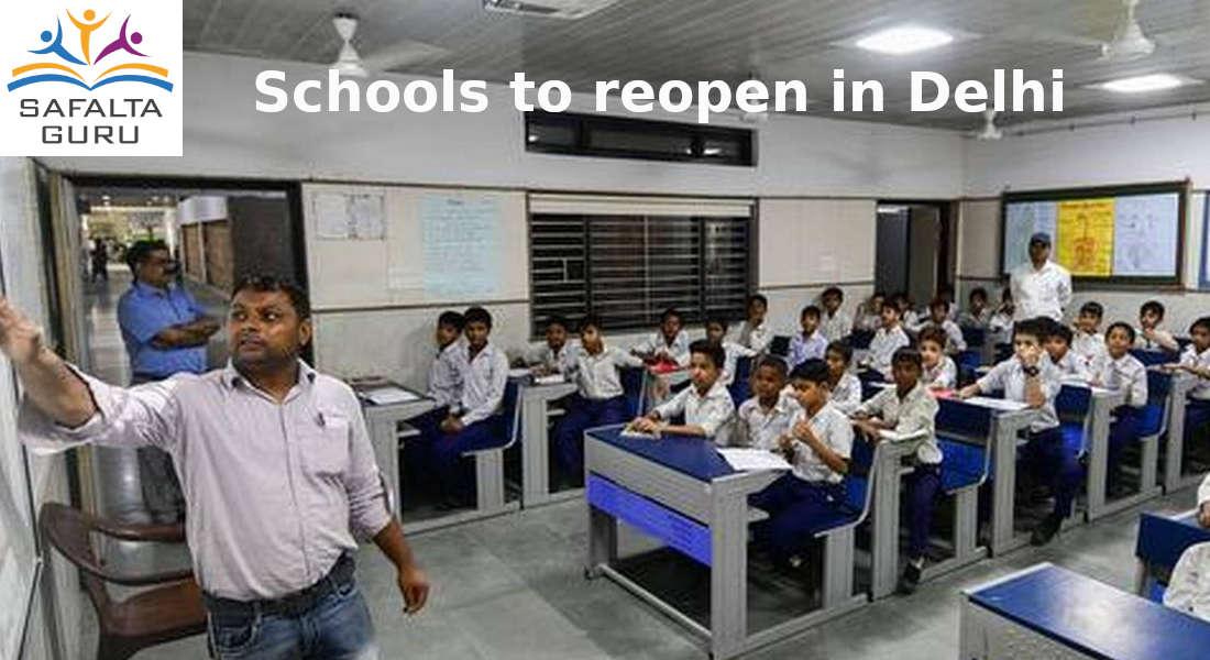 News update on Schools to reopen in Delhi